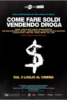 Come fare soldi vendendo droga (2013)