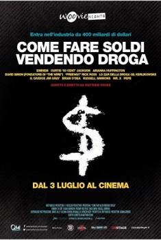 Come fare soldi vendendo droga (2013)