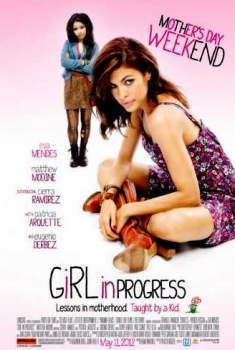 Girl in Progress (2012)