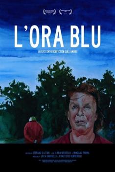 L'ora blu – Un racconto non-fiction sull'amore (2012)