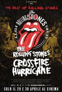 The Rolling Stones – Crossfire Hurricane (2012)