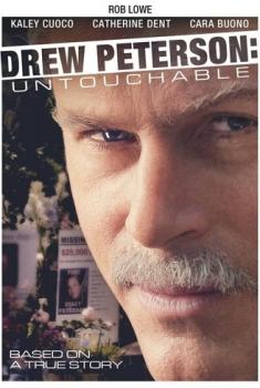 Drew Peterson: Untouchable – L'amore fa impazzire (2012)