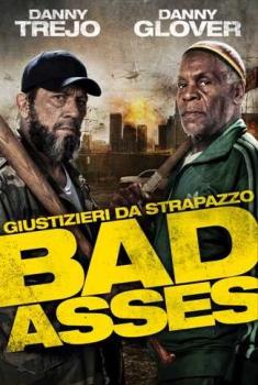Giustizieri da Strapazzo – Bad Asses (2014)