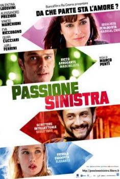Passione sinistra (2013)