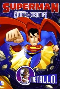 Superman Super nemici Metallo (2013)