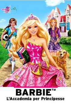 Barbie – L'Accademia per Principesse (2011)