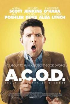A.C.O.D. – Adulti complessati originati da divorzio (2013)