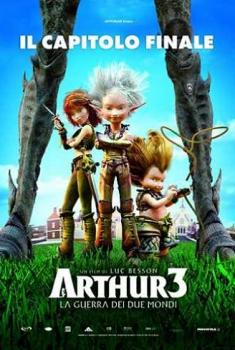 Arthur 3 – La guerra dei due mondi (2011)