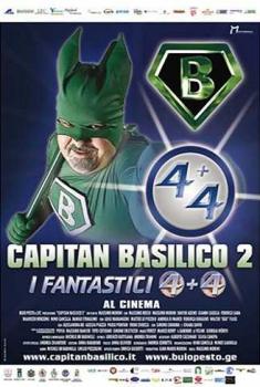 Capitan Basilico 2 – I Fantastici 4+4 (2011)