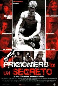 Prigioniero di un segreto (2010)