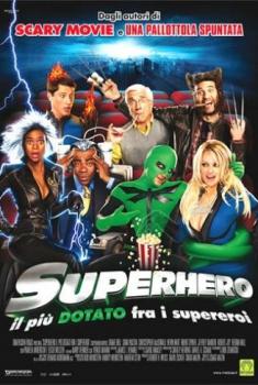 Superhero - Il piu' dotato fra i supereroi (2008)