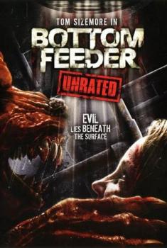 Bottom Feeder (2006)