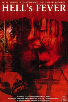Hell's Fever (2006)