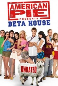 American Pie 6 Presents - Beta House (2007)