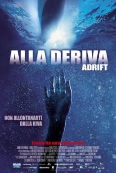 Alla deriva – Open Water 2 Adrift (2006)
