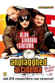 Aldo Giovanni e Giacomo: Anplagghed al cinema (2006)