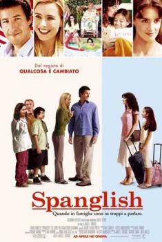 Spanglish – Quando in famiglia sono troppi a parlare (2005)