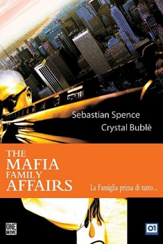 The mafia family affairs (2005)