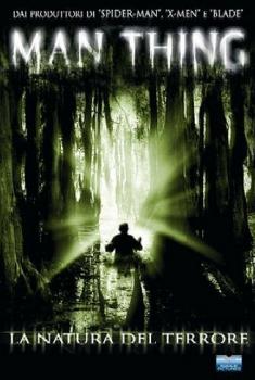Man thing – la natura del terrore (2005)