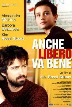 Anche libero va bene (2005)