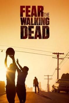 Fear the Walking Dead (Serie TV)