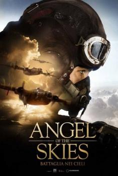 Angel of the Skies – Battaglia nei cieli (2013)