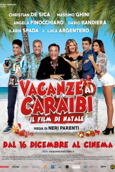 Vacanze ai Caraibi - Il film di Natale (2015)