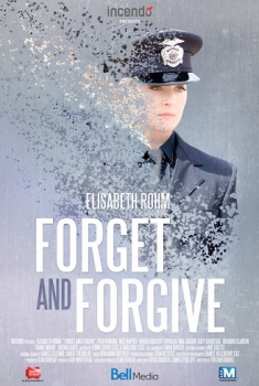 Forget and Forgive (2014)