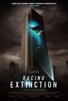 Racing Extinction – Il mondo che scompare (2014)