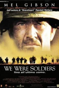 We Were Soldiers – Fino all'Ultimo Uomo (2002)