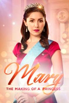 Mary – Principessa per caso (2015)