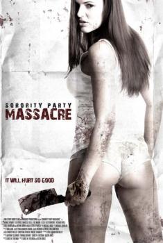 Sorority – Party Massacr (2012)