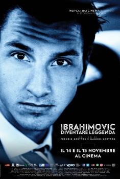 Ibrahimovic: Diventare Leggenda (2016)