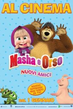 Masha e Orso - Nuovi amici (2016)
