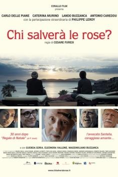 Chi salverà le rose? (2017)