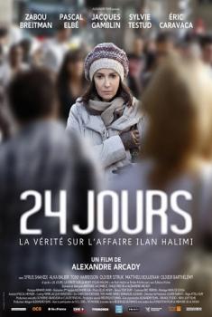 Je suis Ilan – 24 giorni (2014)