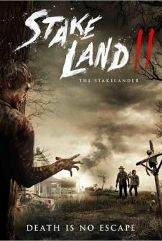 Stake Land II – The Stakelander (2016)