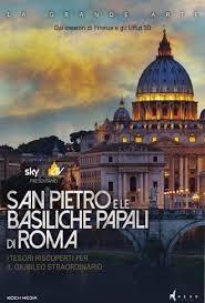 San Pietro e le Basiliche Papali di Roma (2016)