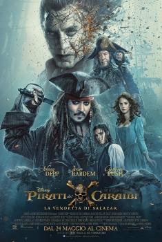 Pirati dei Caraibi – La vendetta di salazar (2017)