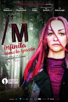 I'm - Infinita come lo spazio (2017)