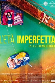 L'età imperfetta (2017)