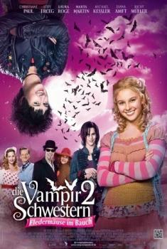Sorelle vampiro 2 – Pipistrelli nello stomaco (2014)