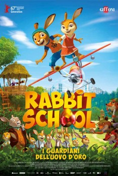 Rabbit School - I Guardiani dell'Uovo d'Oro (2017)