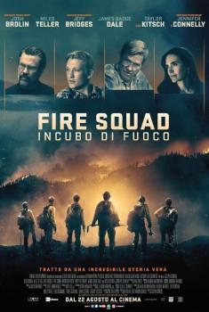 Fire Squad - Incubo di fuoco (2017)