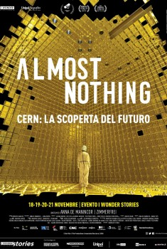 Almost Nothing - Cern: La scoperta del futuro (2018)