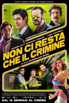 Non ci resta che il crimine (2019)