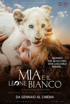 Mia e il Leone Bianco (2018)