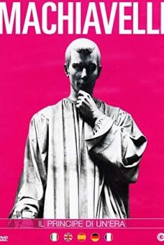Machiavelli - Il principe di un'era (2019)