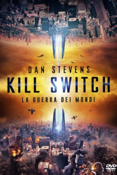 Kill Switch - La guerra dei mondi (2019)
