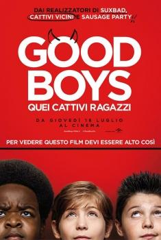 Good Boys - Quei cattivi ragazzi (2019)